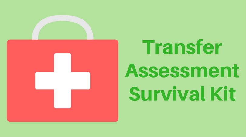 Transfer Assessment Survival Kit